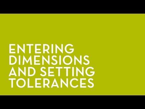 NXA Pro: Entering Dimensions and setting tolerances
